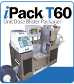 iPack® T60 Unit Dose Blister Packager